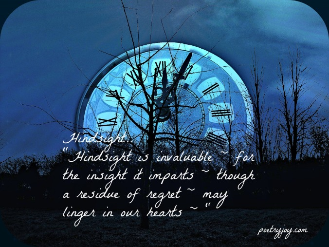 Hindsight poem pin for Poetry Joy