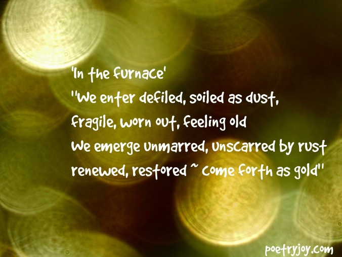 as gold ~ In the furnace poem image pin