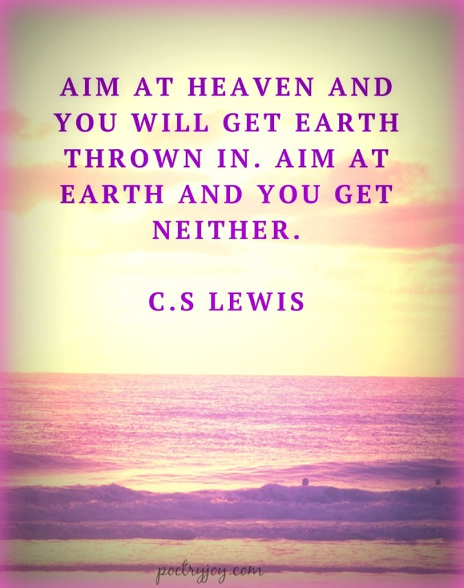 Aim at heaven - CS Lewis pin