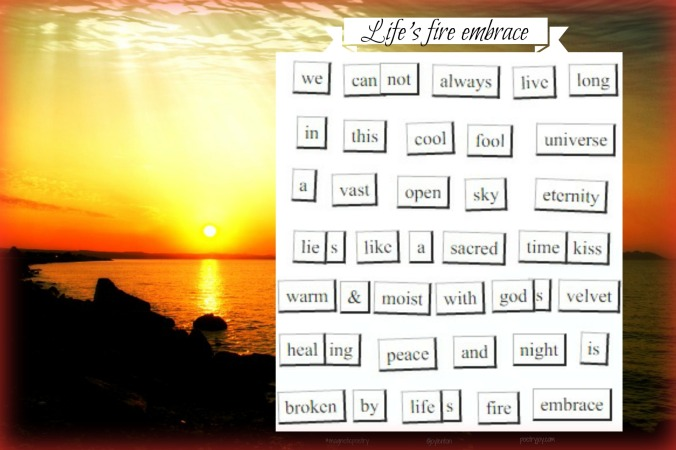 magnetic-poetry-lifes-fire-embrace-pj