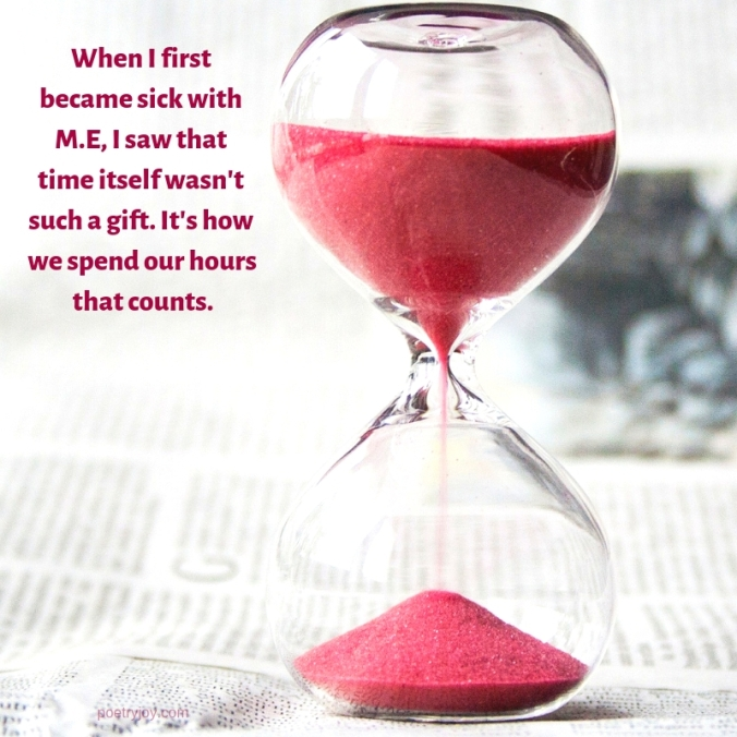 more - hourglass- #FMF - living with M.E quote (c) joylenton @poetryjoy.com