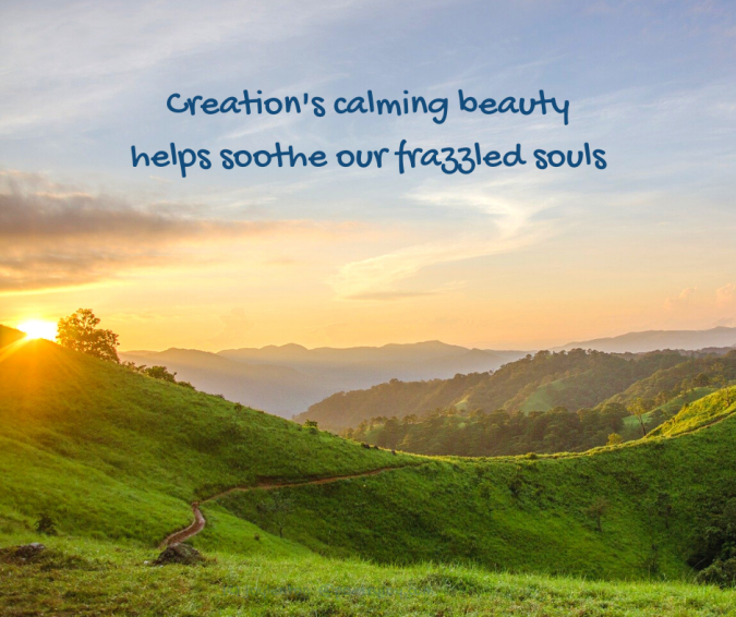 converse - landscape - hills - sky - sunset - Creation's calming beauty helps soothe our frazzled souls quote (C) joylenton @poetryjoy.com