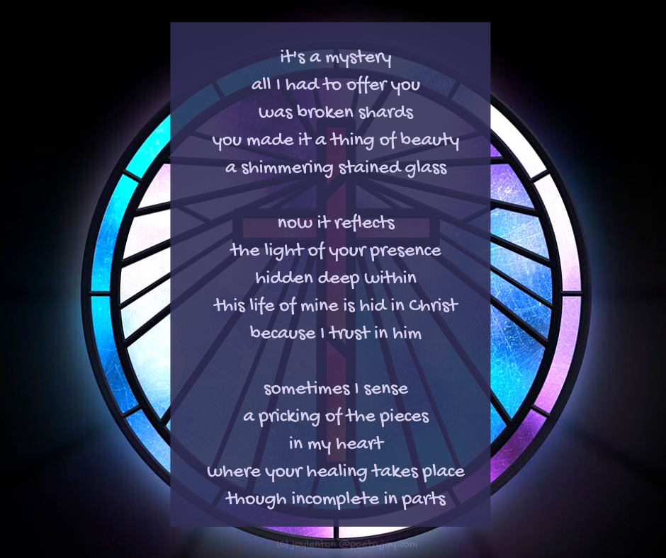 healing - circle of stained glass - cross in the background poem excerpt (C) joylenton @poetryjoy.com