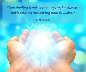 healing - True Healing quote by John M Sheehan @poetryjoy.com