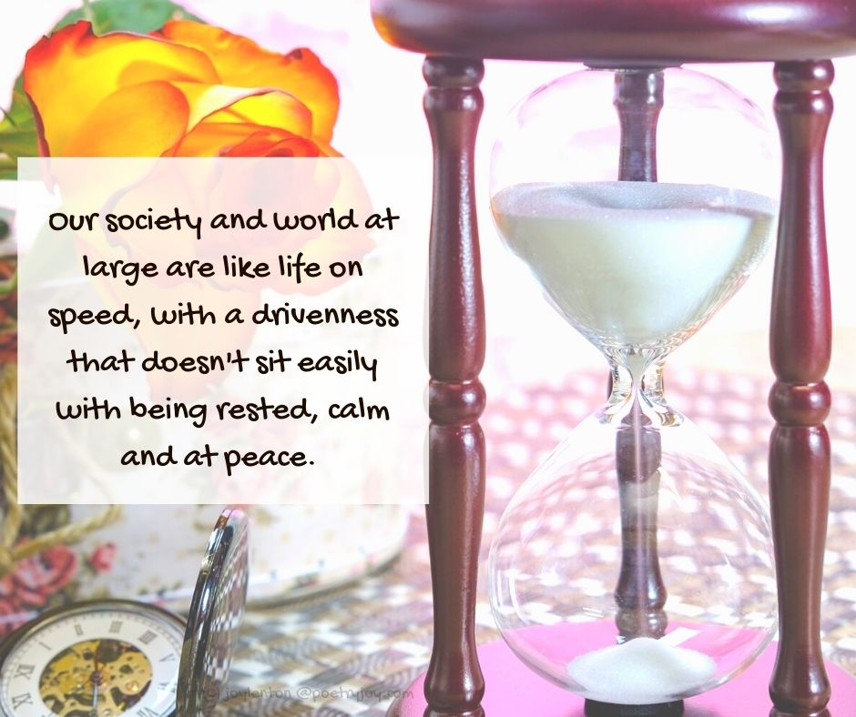 waiting - pocket watch - hourglass - rose - Our society and world at large are like life on speed quote (C) joylenton @poetryjoy.com