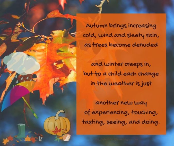 autumn - to a child poem excerpt (C) joylenton @poetryjoy.com